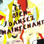 Galerie Art Jingle MISS.TIC Et Bien Dansez Maintenant 130 x 97 cm 2014 Détail 1