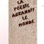 Galerie Art Jingle MISS.TIC La Poésie Agrandit Le Monde 40 cm x 19 cm x 9.5 cm 2021 Détail 1